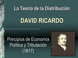 La Teoria de la Distribucion de David Ricardo