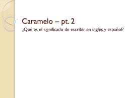 Caramelo – pt. 2