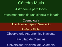 Cátedra Manuel Ancizar Albert Einstein creador de universos