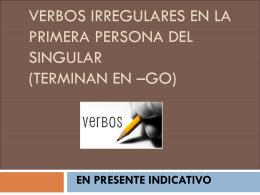 verbos irregulares en la primera persona del singular