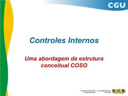 Controles Internos: Uma abordagem da estrutura conceitual COSO