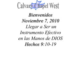 Acts 9: 10-16 (NASB) - Calvary Chapel West