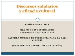 Discursos solidarios y eficacia cultural