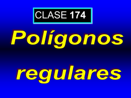 Clase 174: Polígonos Regulares - CubaEduca