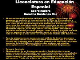 Licenciatura en Educación Especial Coordinadora Carolina