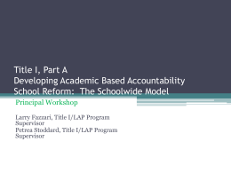 Title I Part A Developing Academic Based Accountability School