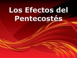 Los Efectos de el Pentecostes