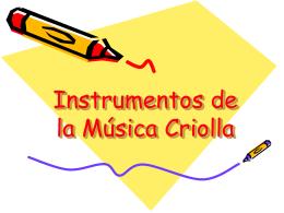 Instrumentos de la Música Criolla
