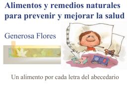 Alimentos y remedios naturales para prevenir y mejorar la salud