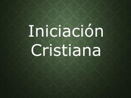 Presentación Iniciacion Cristiana