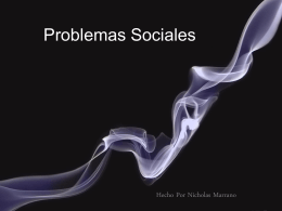 Problemas Sociales - finish up