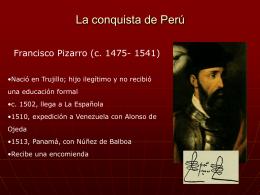 La conquista de Perú y el Cono sur