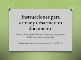 Instrucciones para armar y desarmar un documento
