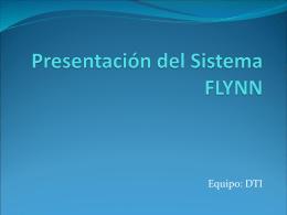 Presentación del Sistema FLYNN