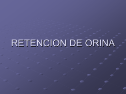 RETENCION DE ORINA