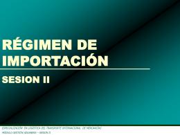 sesion ii - regimen de importacion
