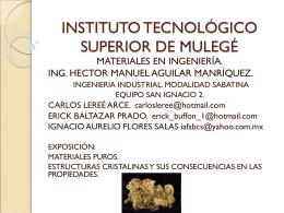 Materiales puros, estructuras cristalinas y sus consecuencias en las