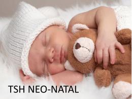 TSH NEO-NATAL