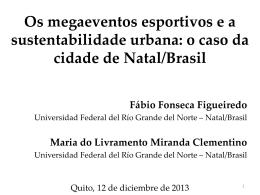 o caso da cidade de Natal/Brasil