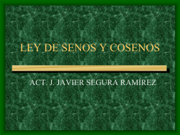 LEY DE SENOS Y COSENOS - Javier Segura Matemáticas Blog