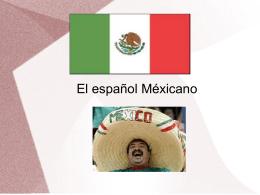 El español Méxicano