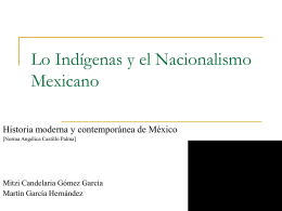 Lo indígenas y el Nacionalismo mexicano