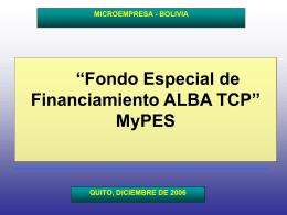 Informe Fondo Especial de Financiamiento ALBA TCP MyPES