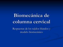 Biomecánica de columna cervical parte II