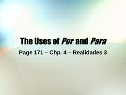 The Uses of Por and Para
