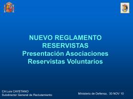 Nuevo Reglamento de Reservistas Asociaciones 30 NOV 10