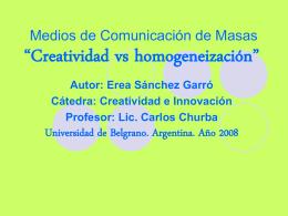 Medios de Comunicación de Masas.Creatividad Vs