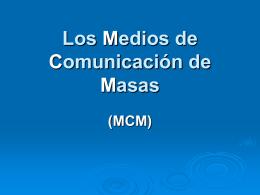 Los Medios de Comunicación de Masas (1)