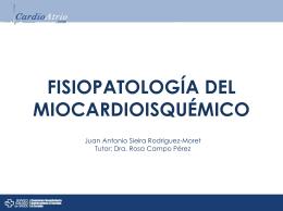 Fisiopatología del Miocardio Isquémico