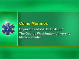 Cómo Morimos - Dr. Bryan E. Bledsoe