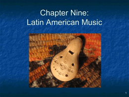 Chapter 9: Latin American Music