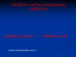 TÉCNICO Y TÁCTICA INDIVIDUAL OFENSIVA