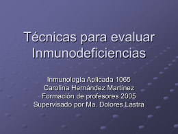 Técnicas para evaluar inmunodeficiencias