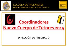 Coordinadores Nuevo Cuerpo de Tutores 2015 DIRECCIÓN DE