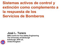 Sistemas activos de control y extinción como complemento a la
