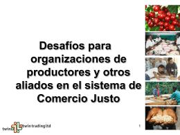 Los desafios para productores y los actores en el Comercio Justo