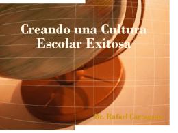 Creando Cultura Escolar Exitosa