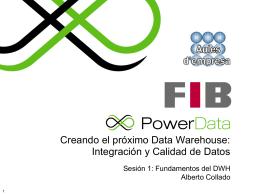 Creando el próximo Data Warehouse: Integración y Calidad de Datos