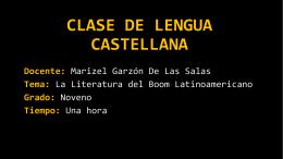 CLASE LITERATURA DEL BOOM