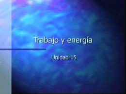 15 Trabajo y Energía