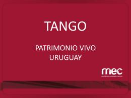 Patrimonio Vivo de Uruguay. Relevamiento de Tango