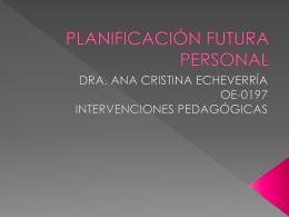 PLANIFICACIÓN FUTURA PERSONAL