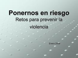 Ponernos en riesgo. Retos para prevenir la violencia