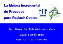 La mejora incremental de Procesos para reducir costos Mejora de