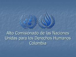 Alto Comisionado de las Naciones Unidas para los