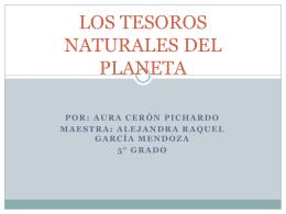 los tesoros naturales del planeta - Instituto Pedagógico Emmanuel